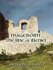 Mageborn The Line of Illeniel 9781452641133 by Michael G. Manning CD