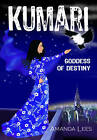 Kumari: Goddess of Destiny: Bk. 3 by Amanda Lees (Paperback, 2008)
