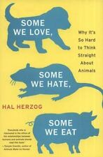 Some We Love, Some We Hate, Some We Eat: Why It's So Hard to Think-ExLibrary