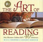 The Art of Reading (2005, Hardcover, Anniversary)