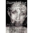 Surviving Outbreak Demas America Star Books Paperback / Softback 9781456068035