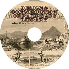 Early Railroad Design & Construction ~ Volume 3 { 21 Historical Books } on DVD