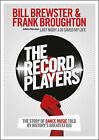 The Record Players by Bill Brewster, Frank Broughton (Paperback, 2012)