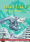 Lao Lao of Dragon Mountain: A Chinese Tale by Margaret Bateson-Hill (Hardback, 2014)