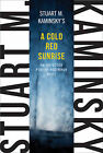 A Cold Red Sunrise by Stuart M. Kaminsky (Paperback, 2013)