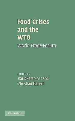 1 of 1 - Food Crises and the WTO: World Trade Forum, Karapinar, Baris & H�berli, Christia
