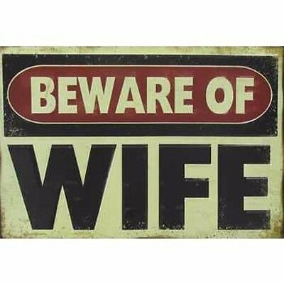 """""""BEWARE OF WIFE"""" METAL VINTAGE STYLE SIGNS MAN CAVE DECOR Harley Davidson"""