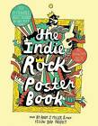 Indie Rock Poster Book by Yellow Bird Project (Paperback, 2011)