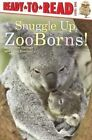 Snuggle Up, Zooborns! by Andrew Bleiman (Hardback, 2015)