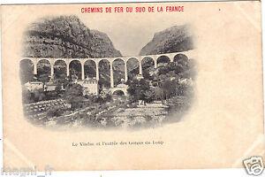 06-cpa-Chemins-de-Fer-du-Sud-de-la-France-Viaduc-amp-entree-des-Gorges-du-Loup