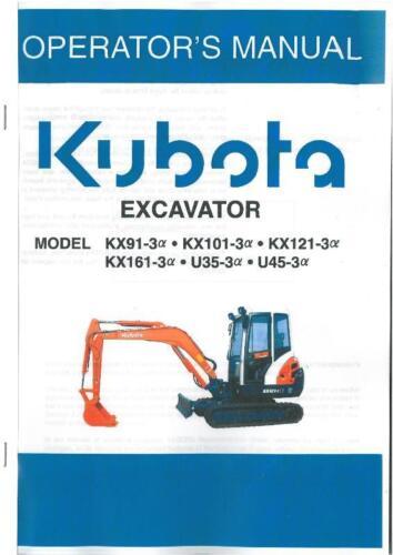 KUBOTA EXCAVATOR KX91-3 KX101-3 KX121-3 KX161-3 U35-3 U45-3 ALPHA OPS MANUAL