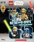 LEGO Star Wars: R2-D2 and C-3p0's Guide to the Galaxy by Ace Landers (Mixed media product, 2016)
