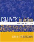 DSM-IV-TR in Action by Sophia F. Dziegielewski (Paperback, 2010)