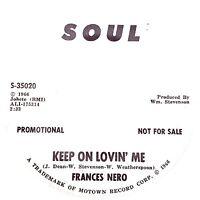 KEEP ON LOVIN' ME Frances Nero  *NORTHERN SOUL*