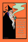 The Art, Theory and Practice of Magic - Stage Illusions by David Devant, Nevil Maskelyne (Hardback, 2008)