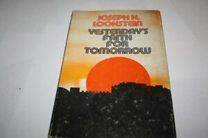Yesterday-039-s-faith-for-tomorrow-by-Rabbi-Joseph-Hyman-Lookstein
