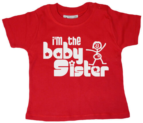 """Dirty Fingers Baby camiseta /""""I/'m The Baby Sister/"""" Recién Nacido Little Sister Regalo"""