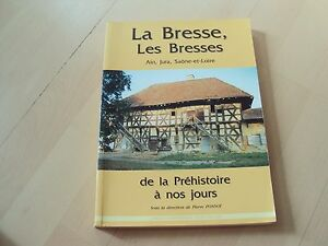 livre-LA-BRESSE-LES-BRESSES-Ain-Jura-Saone-et-Loire-de-la-prehistoire-a-nos