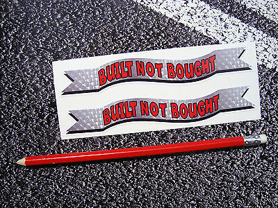 BUILT NOT BOUGHT Spanners Stickers American Hot Rod Kit Car Bike Custom car RC