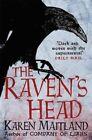 The Raven's Head by Karen Maitland (Paperback, 2015)