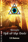 Alexander: Hall of the Gods by G M Masterson (Paperback / softback, 2007)