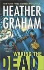Waking the Dead by Heather Graham (Paperback / softback, 2015)