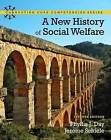 A New History of Social Welfare by Jerome Schiele, Phyllis J. Day (Paperback, 2012)