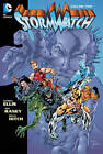 Stormwatch: Volume 2 by Warren Ellis (Hardback, 2013)