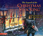 The Legend of the Christmas Stocking: An Inspirational Story of a Wish Come True by Rick Osborne (Hardback, 2004)