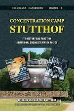Concentration Camp Stutthof: Its History and Function in National Socialist...