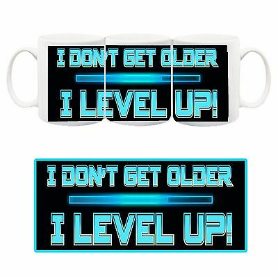 Analitico I Don't Get Older I Level Up! Tazza Ceramica Mug Cup Compleanno Livello Games