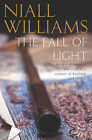 The Fall of Light by Niall Williams (Paperback, 2002)