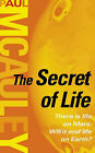 The Secret of Life by Paul McAuley (Paperback, 2001)