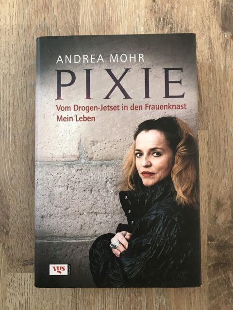 Pixie. Vom Drogen-Jetset in den Frauenknast Mein Leben v... | Buch |