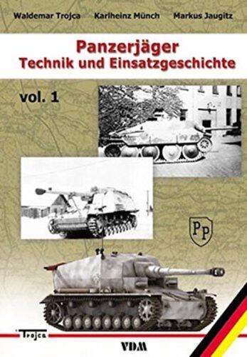 Marder Nashorn Hetzer TECHNIK und EINSATZGESCHICHTE Band I PANZERJÄGER NEU