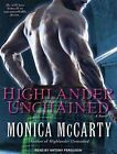 Highlander Unchained 9781452636559 by Antony Ferguson Audio Book