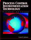 Process Control Instrumentation Technology: United States Edition by Curtis D. Johnson (Hardback, 2005)