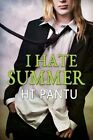I Hate Summer by Hannah Thompson, Ht Pantu (Paperback / softback, 2014)