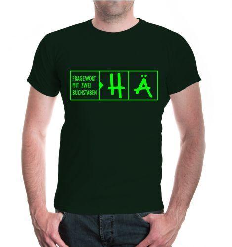 Herren Unisex Kurzarm T-Shirt Fragewort mit zwei Buchstaben-HÄ lustige Sprüche