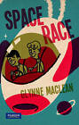 Space Race by Glynne MacLean (Paperback, 2011)