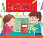 Measure It by Bridget Heos, Katya Longhi (Paperback / softback, 2015)