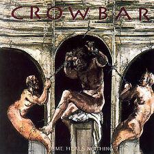 Time Heals Nothing by Crowbar (Metal) (CD, Sep-2007, Crash Music, Inc.)