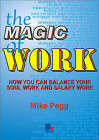 The Magic of Work by Mike Pegg (Paperback, 2002)