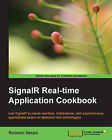 SignalR Realtime Application Cookbook by Roberto Vespa (Paperback, 2014)