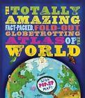 Totally Amazing Atlas of the World by Jen Green (Hardback, 2014)