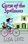 Curse of the Spellmans by Lisa Lutz (Paperback, 2009)