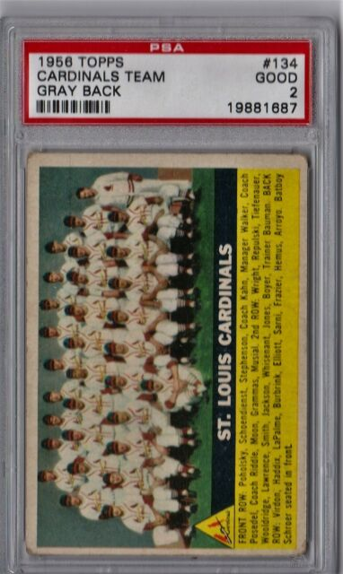 1956 Topps St. Louis Cardinals Team #134 PSA 2 P307