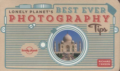 Lonely Planet's Best Ever Photography Tips (Lonely Planet Best Ever...) 10