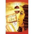 Sketches of Life 9781436350174 by Brenda K Johnson Paperback