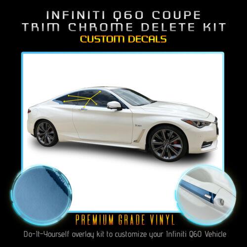 For 2017-2020 Infiniti Q60 Window Trim Vinyl Chrome Delete Kit Chrome Mirror
